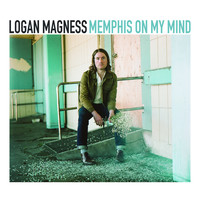 Logan Magness - Memphis on My Mind