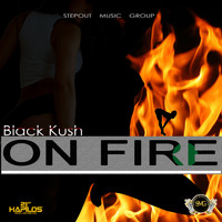 Black Kush - On Fire