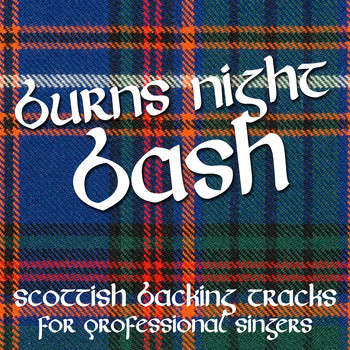 The Professionals - Burns Night Bash - Scottish Backing Tracks for Professional Singers
