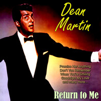 Dean Martin - Return to Me