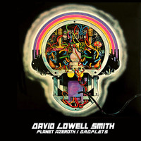 David Lowell Smith - Planet Azeroth / Droplets