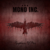 MONO INC. - Symphonies of Pain - Hits and Rarities