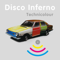 Disco Inferno - Technicolour