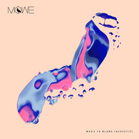 MÖWE - Who's To Blame (Acoustic)