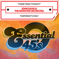 "John Davis & The Monster Orchestra - Theme from ""Dynasty"" / Everybody's Fool (Digital 45)"