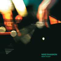 Mike Shannon - Reset Bleep
