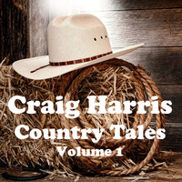 Craig Harris - Country Tales Vol. 1