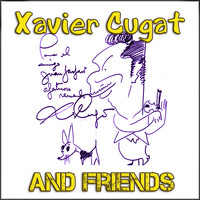 Xavier Cugat - Xavier Cugat and Friends