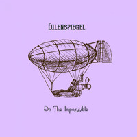 Eulenspiegel - Do The Impossible