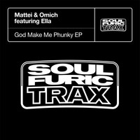 Mattei & Omich - God Make Me Phunky EP (feat. Ella)