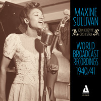 Maxine Sullivan - World Broadcast Recordings 1940-41