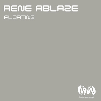 Rene Ablaze - Floating