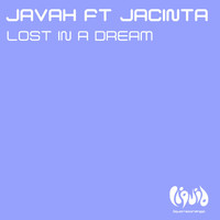 Javah - Lost In A Dream (feat. Jacinta)