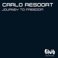 Carlo Resoort - Journey To Freedom
