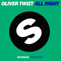 Oliver Twizt - All Right