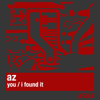 AZ - You / I Found It