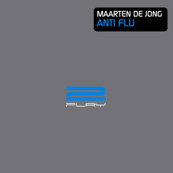Maarten de Jong - Anti Flu (Remixes)