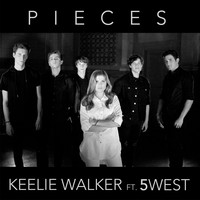Keelie Walker - Pieces (feat. 5 West)