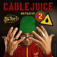 Cablejuice - The Rio Files EP 2