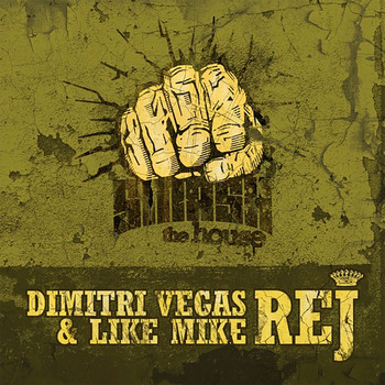 Dimitri Vegas & Like Mike - REJ