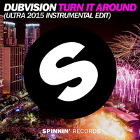 DubVision - Turn It Around (Ultra 2015 Instrumental Edit)