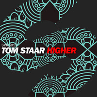 Tom Staar - Higher