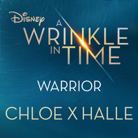 Chloe x Halle - Warrior (from A Wrinkle in Time)