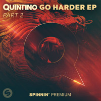 Quintino - GO HARDER EP Pt. 2 (Explicit)