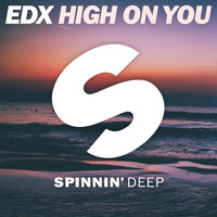 EDX - High On You