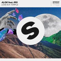 Alok - Love Is A Temple (feat. IRO)