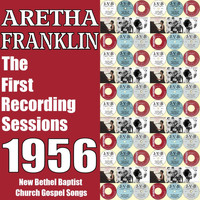 Aretha Franklin - The First Recording Sessions 1956