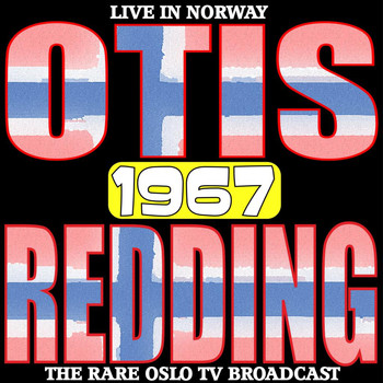 Otis Redding - Live In Norway 1967 - The Rare Oslo TV Broasdcast