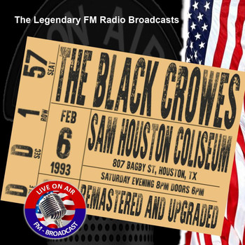 The Black Crowes - Legendary FM Broadcasts - Sam Houston Coliseum, Houston TX 6th February 1993