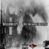 billbrezzy - Hell on earth freestyle (Explicit)