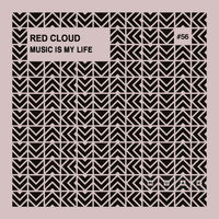 Red Cloud - Music Is My Life