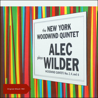 The New York Woodwind Quintet - Alec Wilder ‎- Woodwind Quintets Nos.3, 4, And 6 (Original Album 1961)