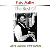 Fats Waller - The Best Of (Remastered)