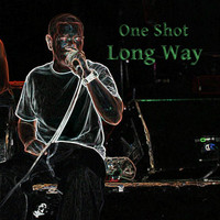One Shot - Long Way (feat. Young XO & Jeff Brave)