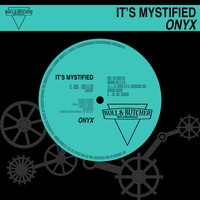 Onyx - It's Mystified
