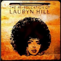 Lauryn Hill - The Re-Education of Lauryn Hill