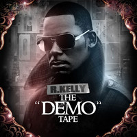 R. Kelly - The Demo Tape