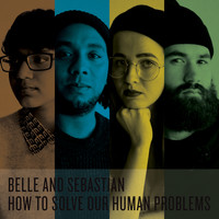 Belle and Sebastian - How To Solve Our Human Problems Parts 1-3 (Explicit)