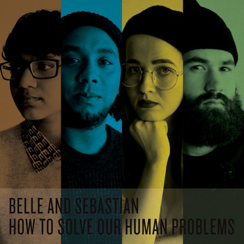 Belle and Sebastian - How To Solve Our Human Problems (Parts 1-3)