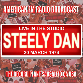 Steely Dan - Live in the Studio - The Record Plant 1974