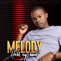 Melody - Hold My Hand