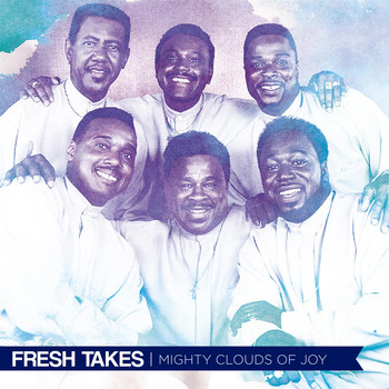 Mighty Clouds Of Joy - Fresh Takes