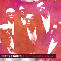 Blind Boys of Alabama - Fresh Takes