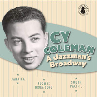 Cy Coleman - A Jazzman's Broadway