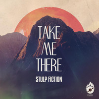 Stulp Fiction - Take Me There