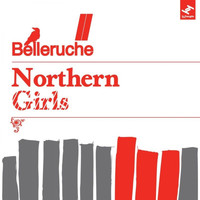 Belleruche - Northern Girls EP